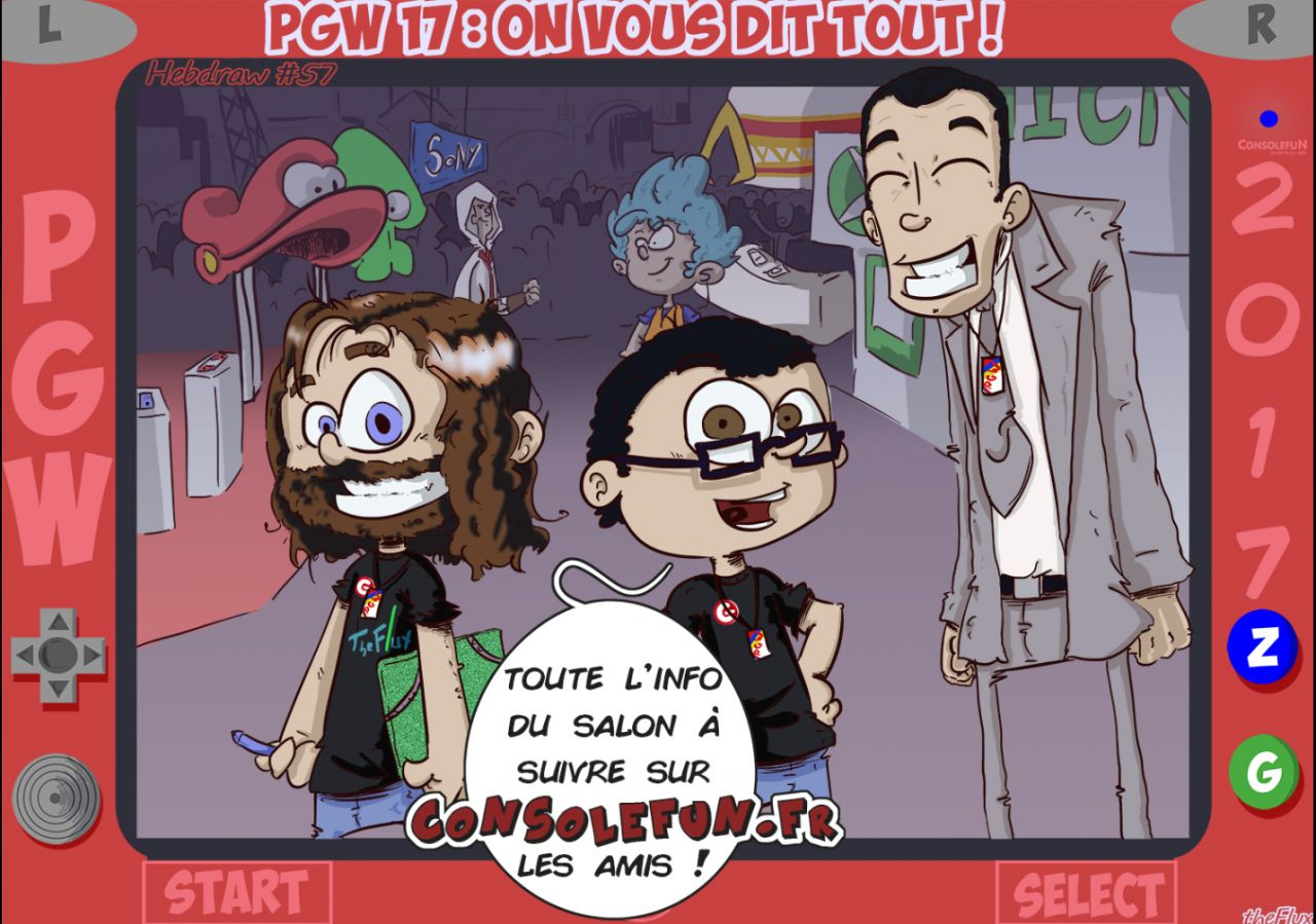 Hebdraw #57 : Consolefun.fr couvre la PGW !