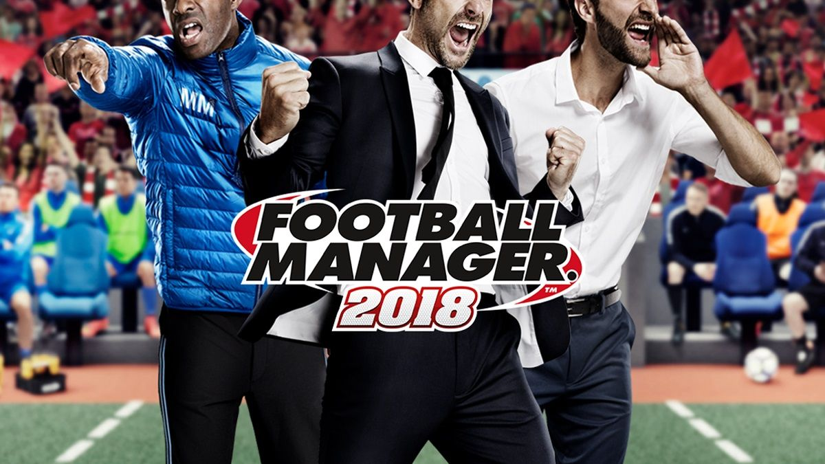Football Manager 2018 : Désormais disponible !