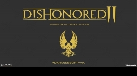 Dishonored 2 : Sa bande annonce et l'annonce du Remastered