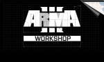 ArmA 3 : intégration avec le Steam Workshop