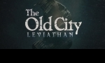 Test : The Old City Leviathan