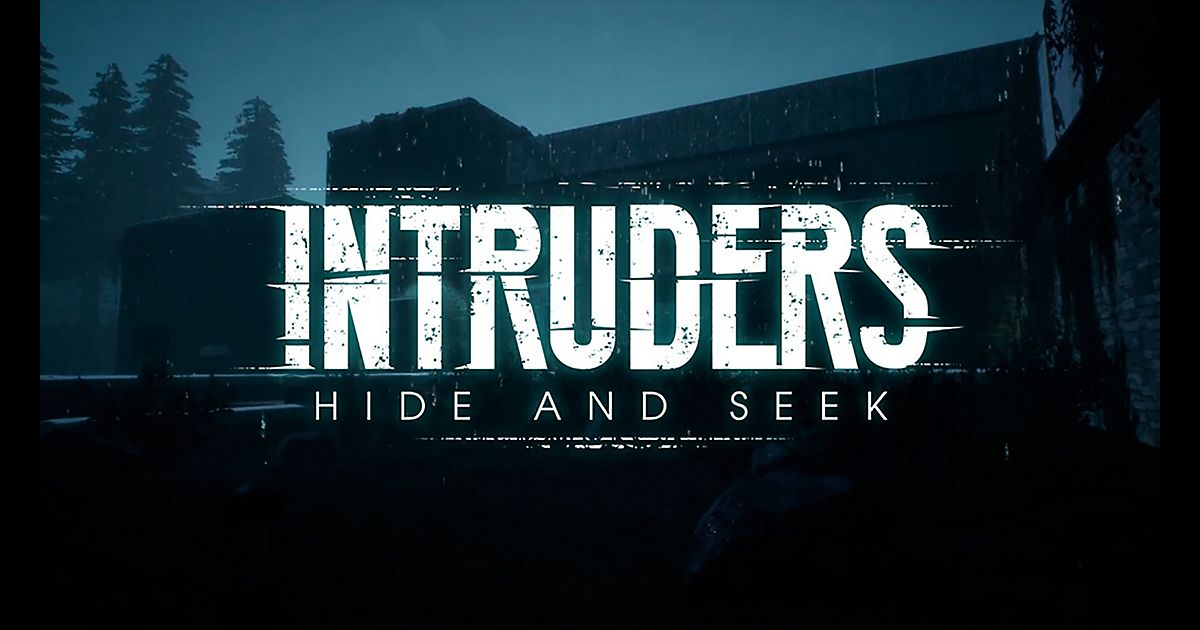 Intruders : Hide and Seek nous offre un trailer de gameplay