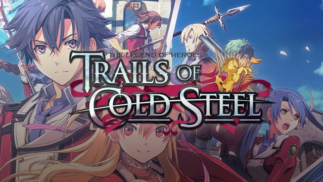The Legend of Heroes: Trails of Cold Steel - La bande-annonce de lancement pour sa version PS4 !