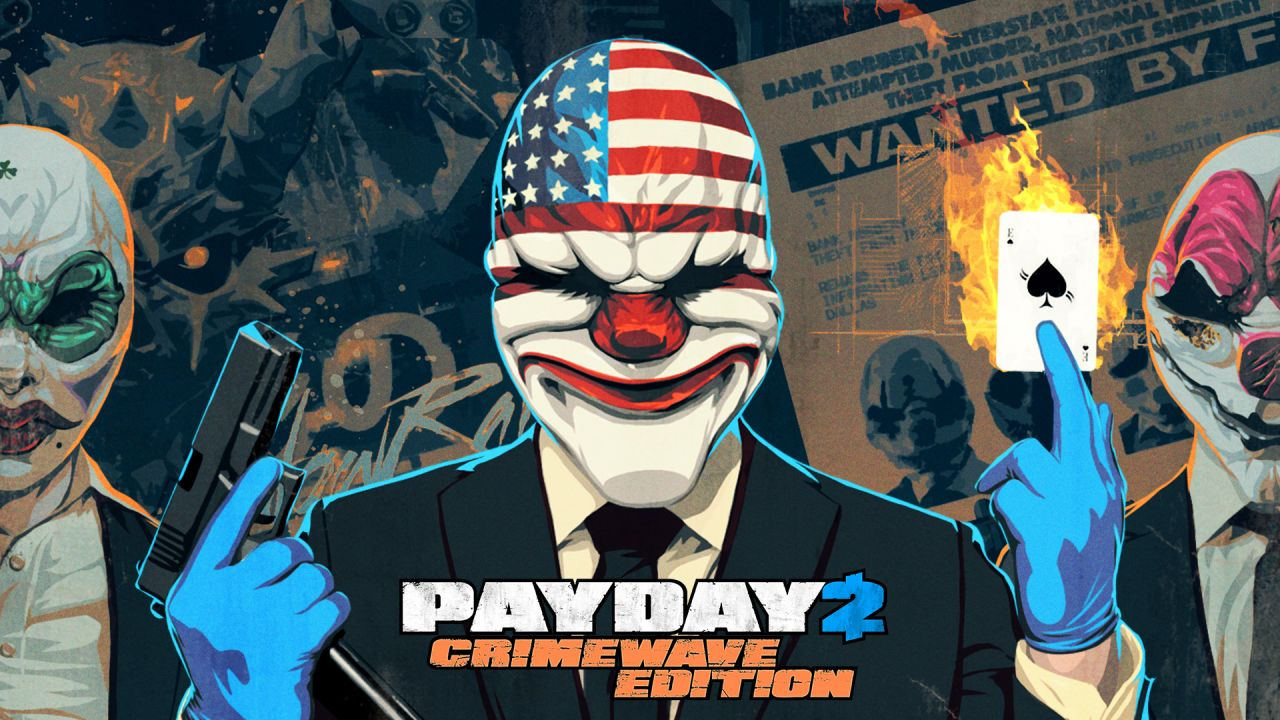 PAYDAY 2 The Crimewave Edition
