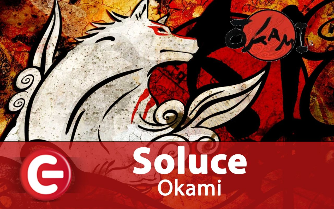 24-07-2017-okami-notre-soluce-video-complete