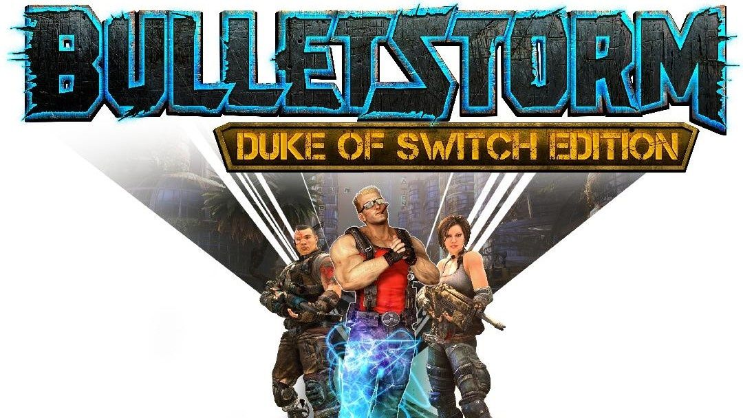 Bulletstorm : Duke of the Switch se lance avec un trailer