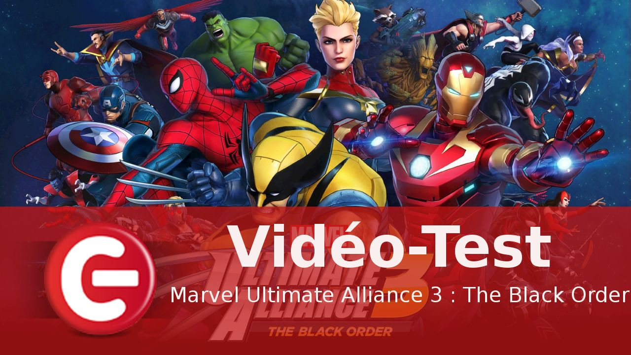 [Vidéo-Test] Marvel Ultimate Alliance 3 : The Black Order, un jeu classique mais efficace