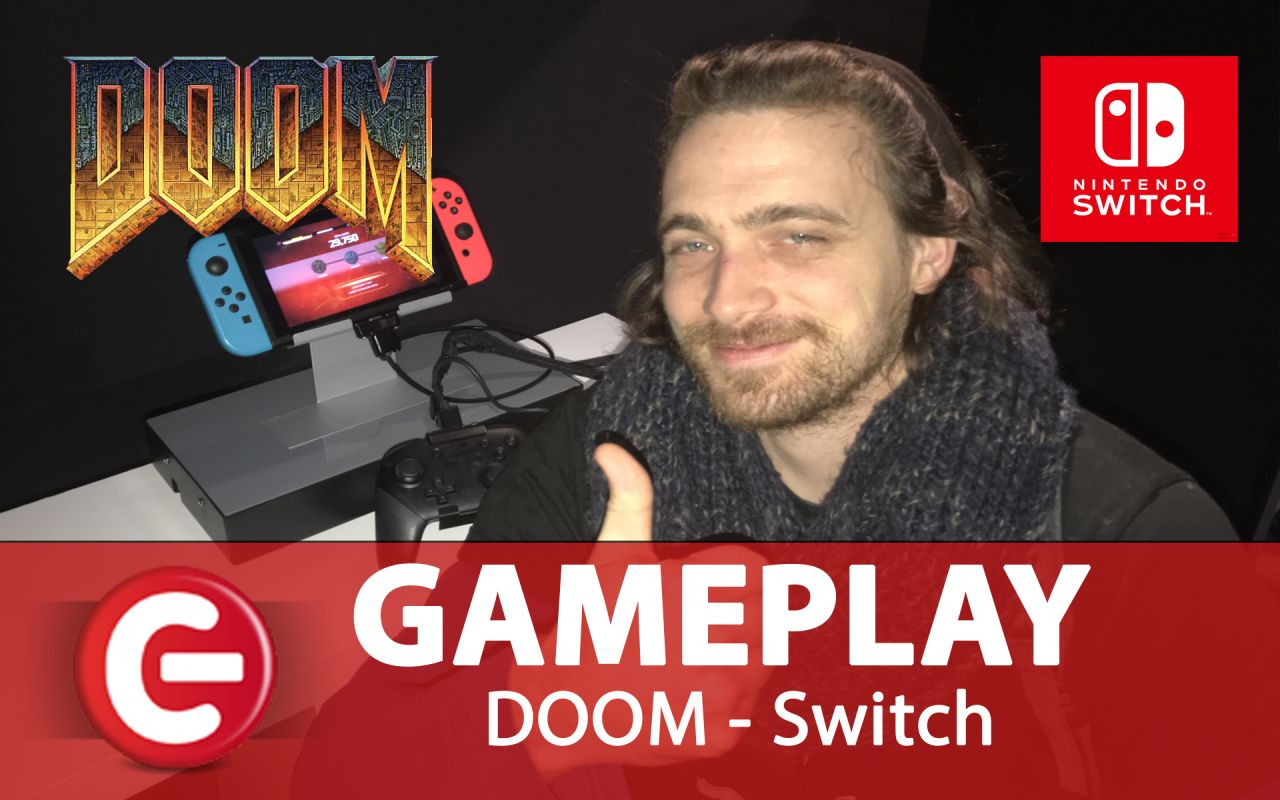 DOOM : Nos mains sur la version Switch..., gameplay off-screen et impressions pour nos lecteurs