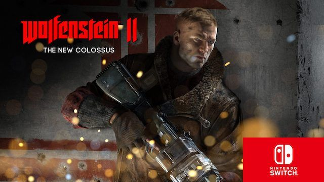 Wolfenstein II The New Colossus : Bethesda communique la date de sortie de la version 'Nintendo Switch'