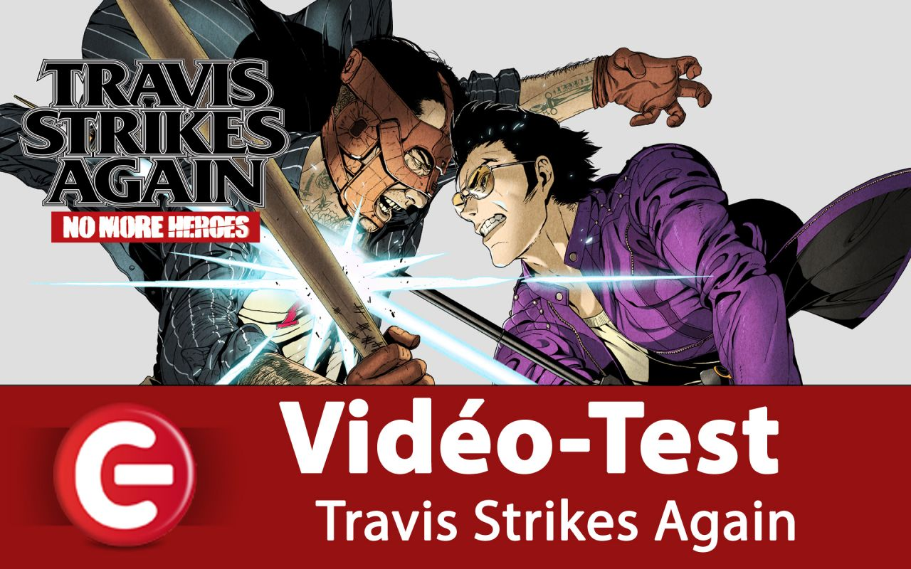 [Vidéo Test] Travis Strikes Again : No More Heroes - sur Switch