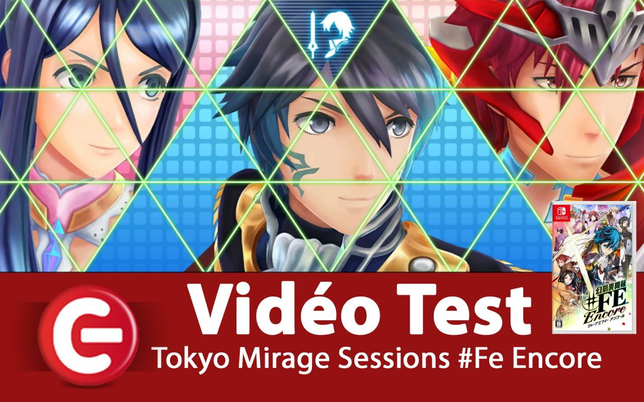 [VIDEO TEST] Tokyo Mirage Sessions #FE Encore sur Switch