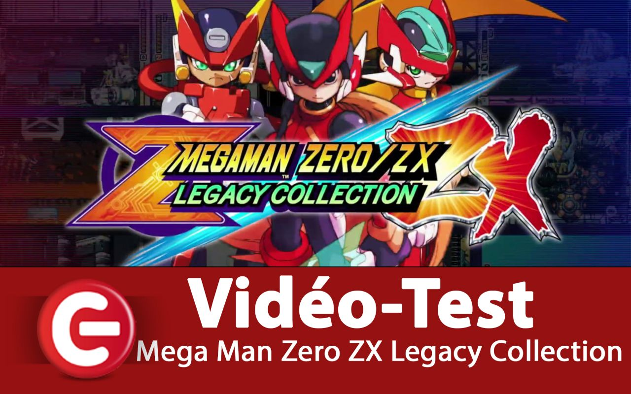 [VIDEO TEST] Mega Man Zero ZX Legacy Collection, Notre avis !