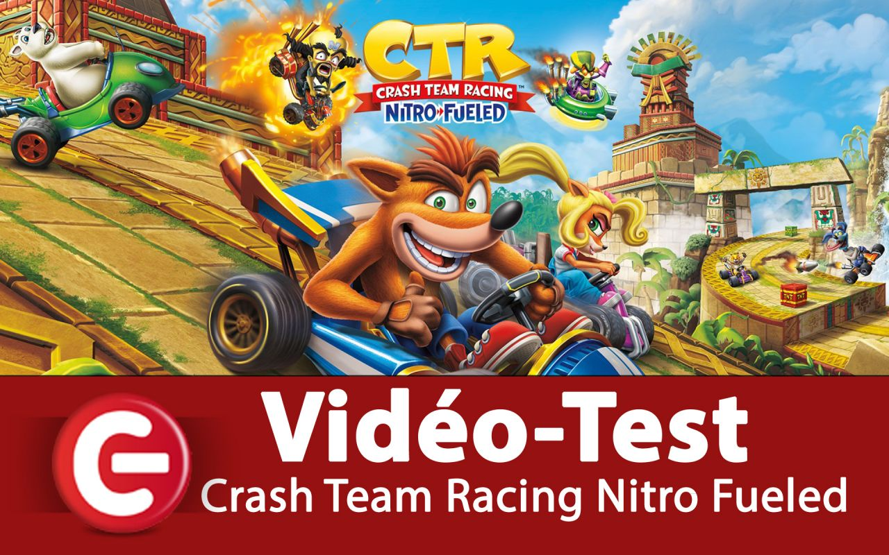 [Video Test] Crash Team Racing Nitro Fueled, une alternative à MK !?