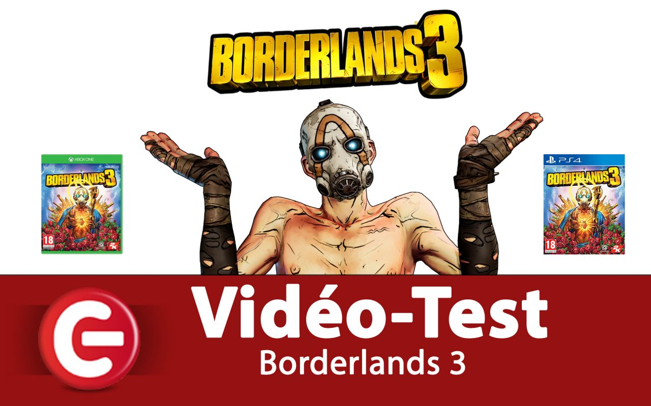 [Vidéo-Test] Borderlands 3, Le Big Bang des FPS de 2019 !?