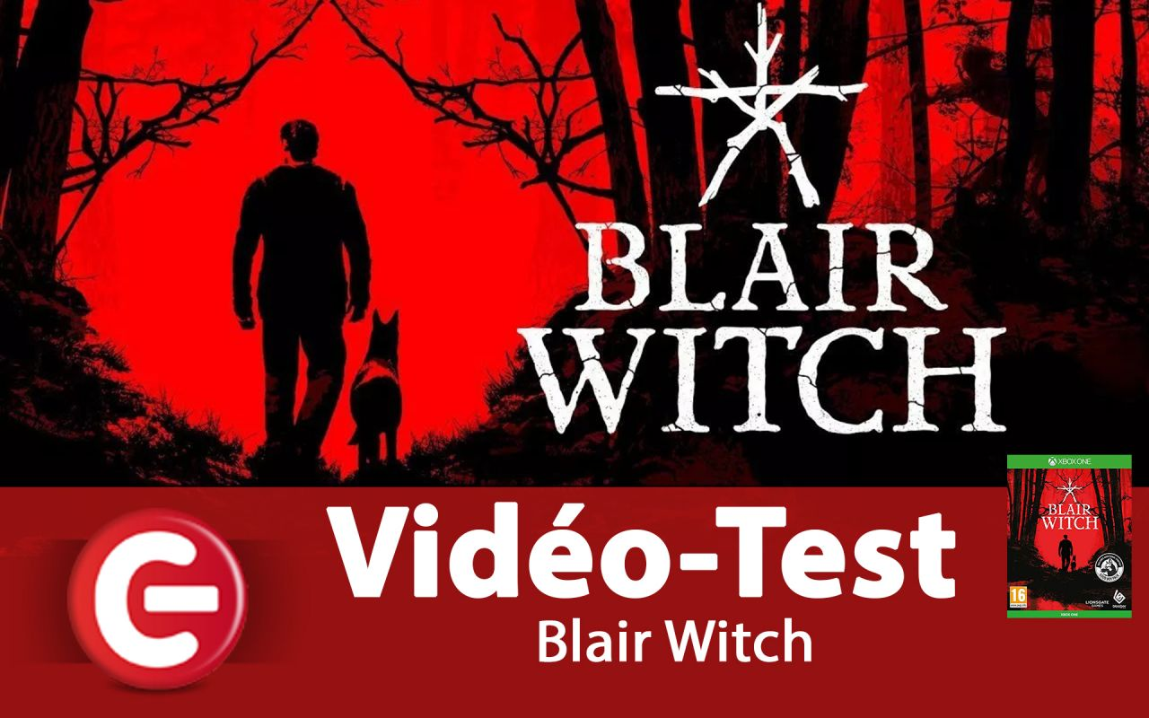 [VIDEO TEST] Blair Witch, Une bonne balade en forêt de Black Hills !