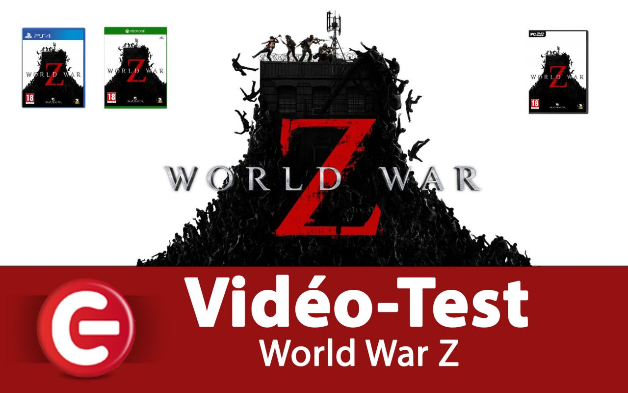 [Vidéo Test] World War Z, Un 'Left 4 Dead-Like' qui débarque !?