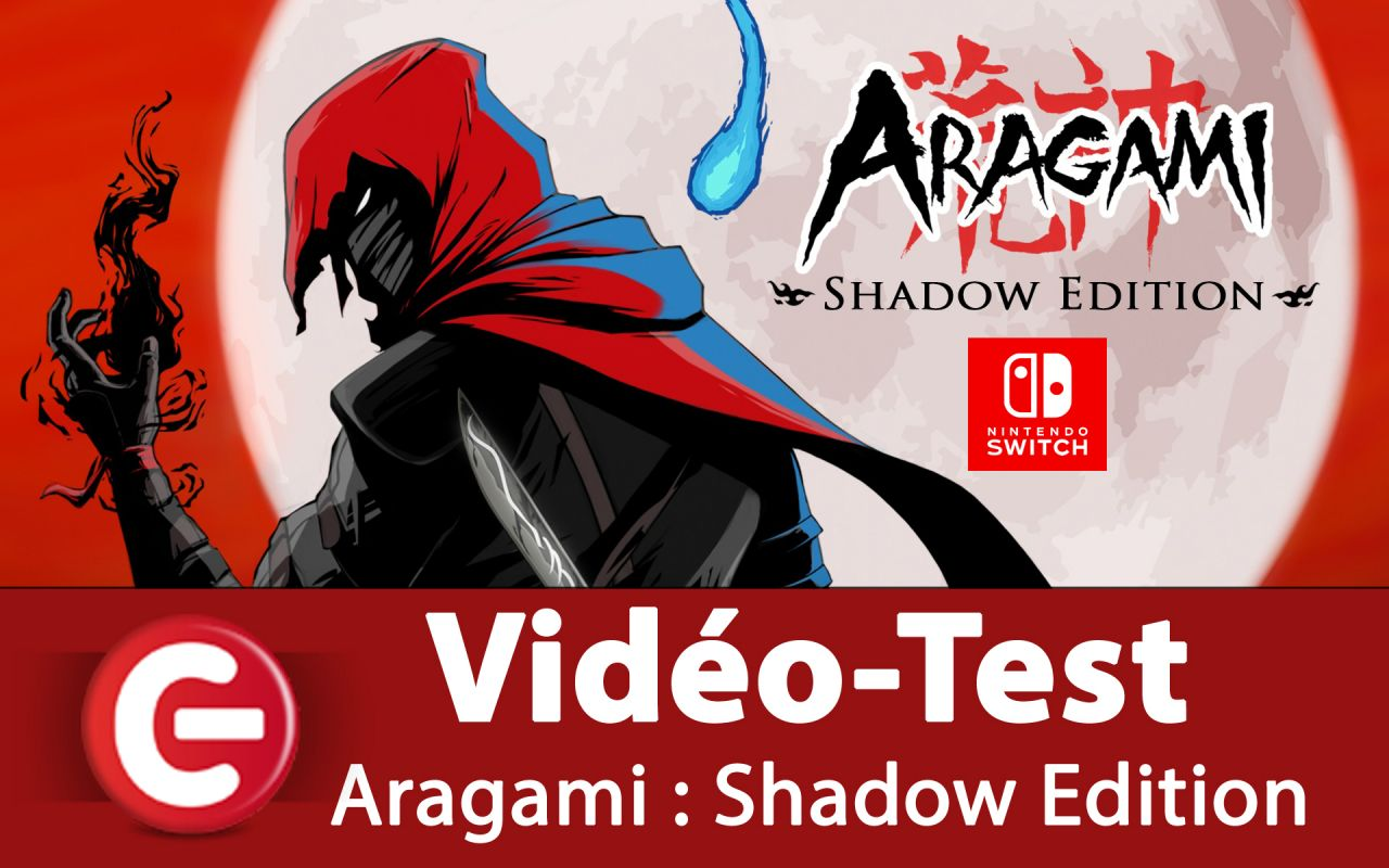 [Vidéo-Test] Aragami : Shadow Edition - Nintendo Switch