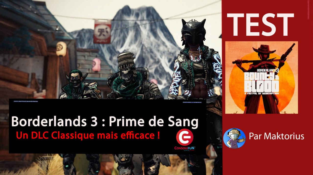 [Vidéo-Test] Borderlands 3 : Prime de Sang - Un DLC efficace !