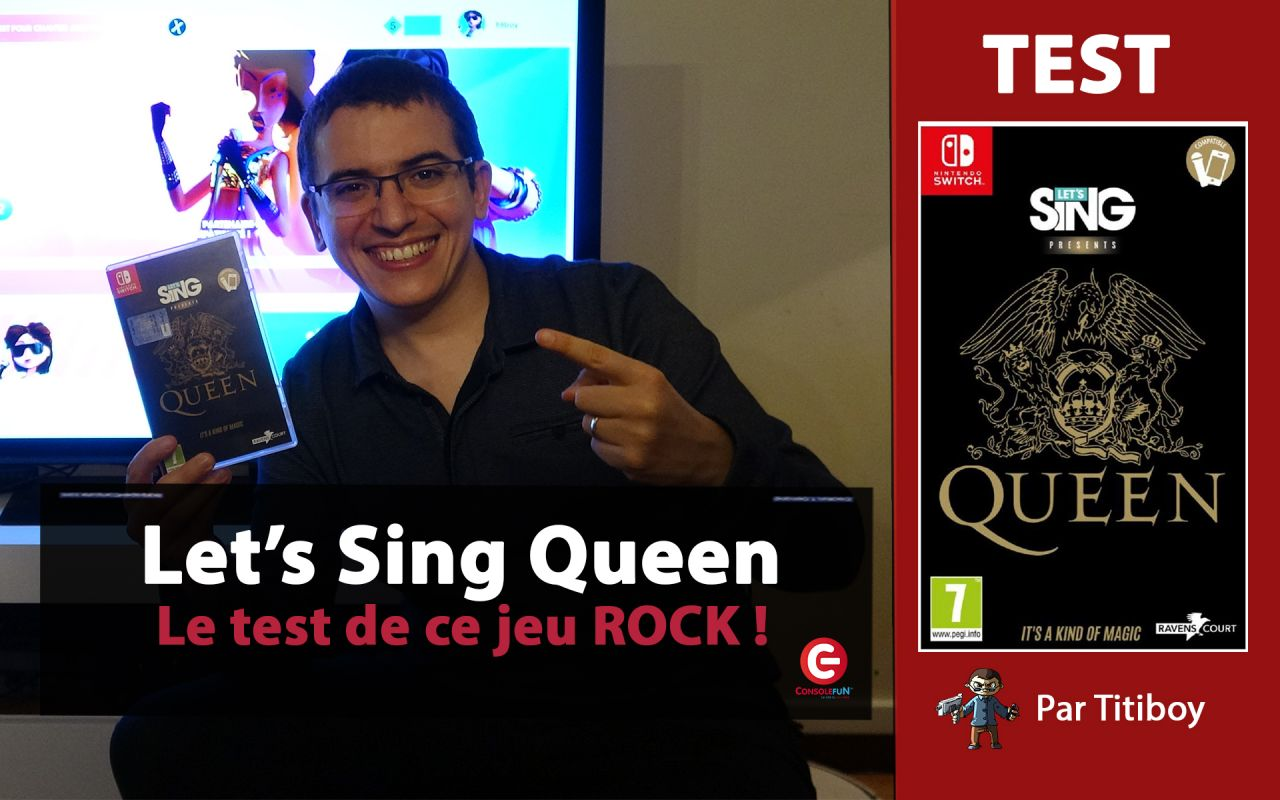 [VIDEO TEST] Let's Sing QUEEN sur Nintendo Switch !