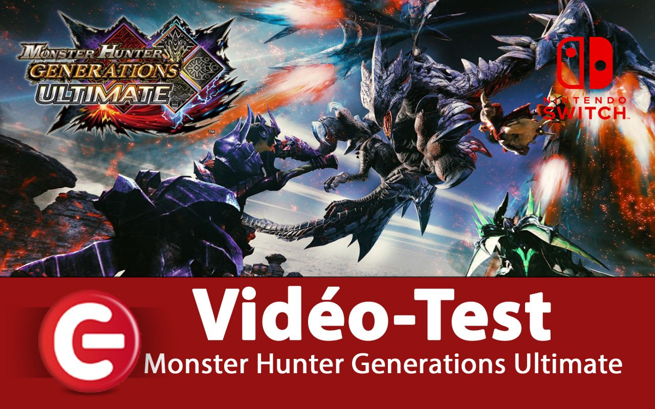 [Vidéo Test] Monster Hunter Generations Ultimate, un bon portage sur Switch !?