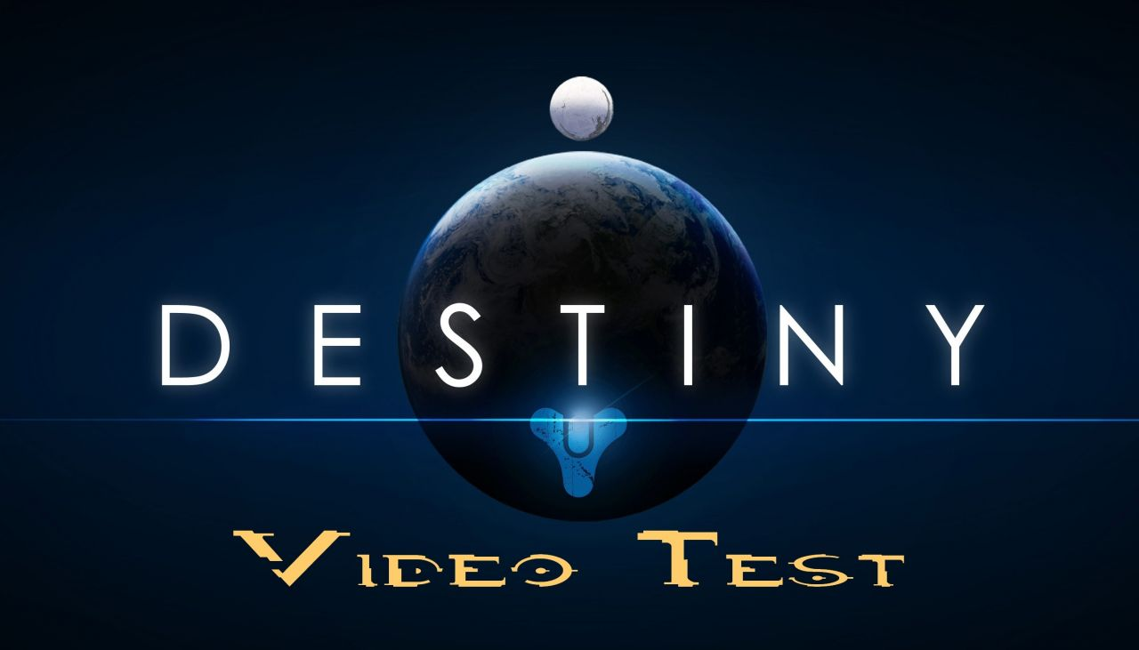 [Video-Test] Destiny