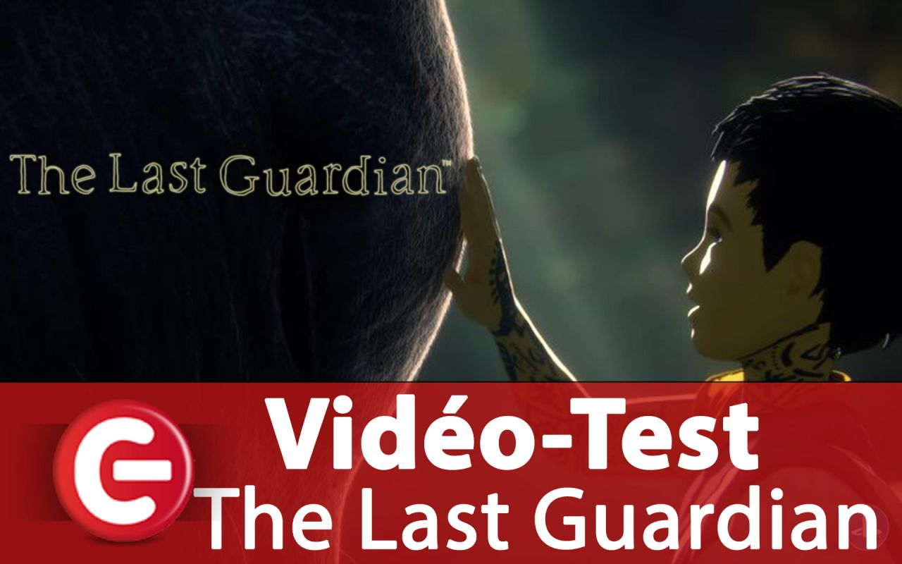 [Video Test] The Last Guardian, quand la magie atteint des merveilles
