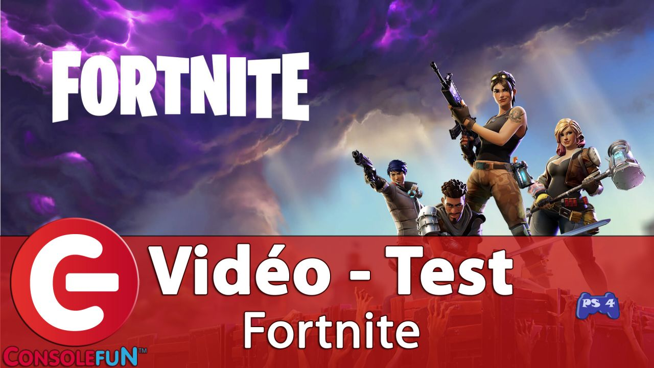 Vidéo-Test : Fortnite - PS4 / PC / Xbox One