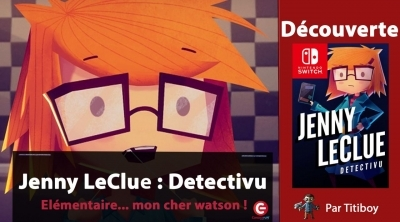 [VIDEO TEST] Jenny LeClue - Detectivu sur Switch, Une bonne surprise !