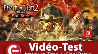 [Vidéo Test] Attack on Titan 2 : Final Battle - Switch