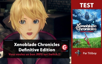 Test vidéo [VIDEO TEST] Xenoblade Chronicles Definitive Edition sur Switch