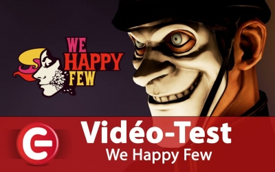 Test vidéo [Vidéo Test] We Happy Few, à la traque de l'homme sans pilule !