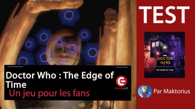 Test vidéo [Vidéo-Test] Doctor Who : The Edge of Time - Un jeu pour les fans