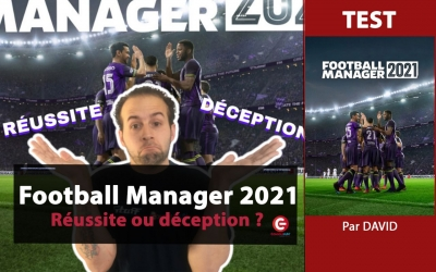 23-11-2020-video-test-football-manager-2021-eacute-ussite-eacute-ception