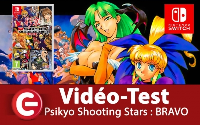 Test vidéo [VIDEO TEST] Psikyo Shooting Stars : BRAVO sur Nintendo Switch