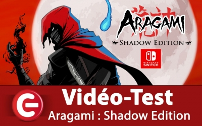 Test vidéo [Vidéo-Test] Aragami : Shadow Edition - Nintendo Switch