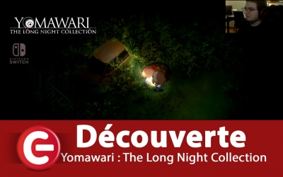 Test vidéo [Vidéo Test] Yomawari The long Night Collection sur Switch