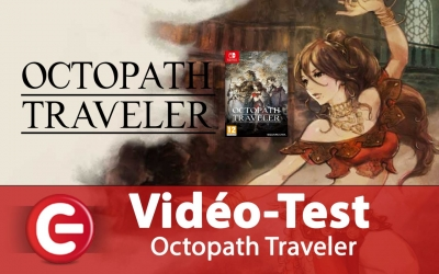 Test vidéo [Vidéo Test] Octopath Traveler, le JRPG de la Switch !?