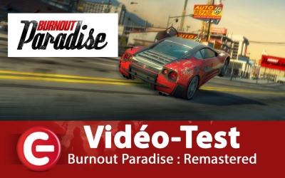 Test vidéo [Vidéo Test] Burnout Paradise Remastered, un come-back réussi ?