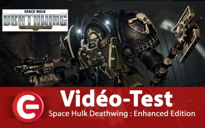 Test vidéo [Vidéo Test] Space Hulk Deathwing : Enhanced Edition, pour les fans !