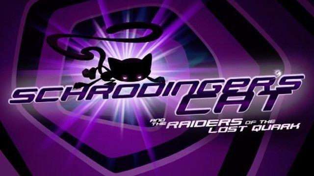 Test : Schrodinger's Cat and the Raiders of the Lost Quark