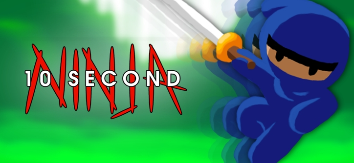Test 10 Second Ninja